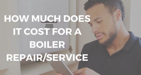 How Much Does It Cost For A Boiler Repair/Service? (Cost/Price)