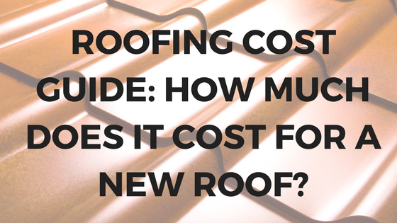 Roofing Cost Guide | How Much Does It Cost For A New Roof
