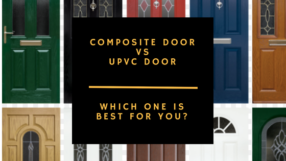Door Options: Composite VS UPVC – Which Is Best?