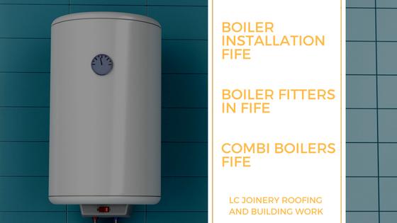 Boiler Installation Fife | Boiler Fitters in Fife | Combi Boiler Fife