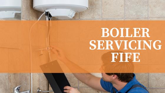 BOILER SERVICING FIFE