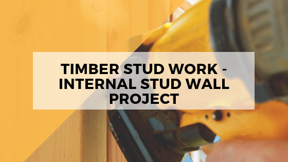 Timber Stud Work Fife: Internal Stud Wall Project – LC Joinery