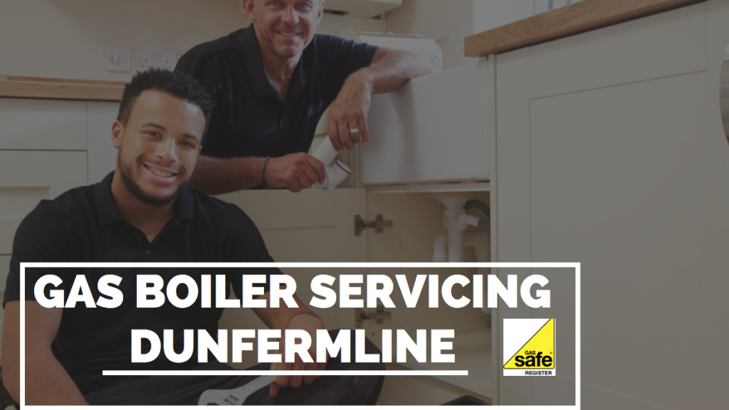 Gas Boiler Service Dunfermline – Boiler Servicing Dunfermline, Fife