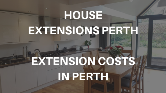 House Extensions Perth: Extension Costs In Perth