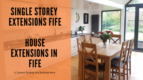 Single Storey Extensions Fife_ House Extensions in Fife
