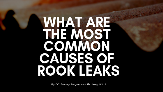 What Are The Most Common Causes Of Rook Leaks