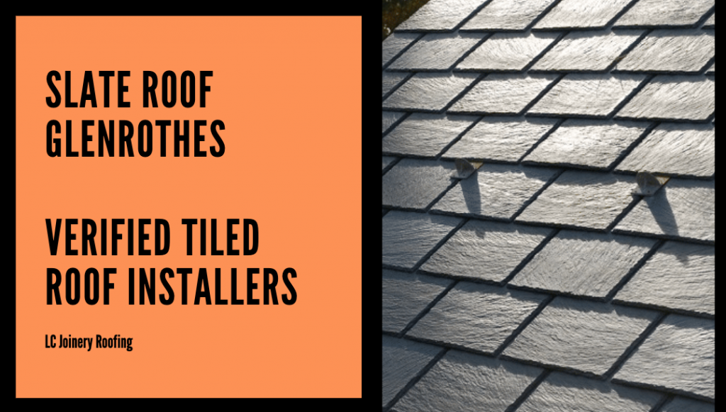 Slate Roof Glenrothes – Verified Slate Installers