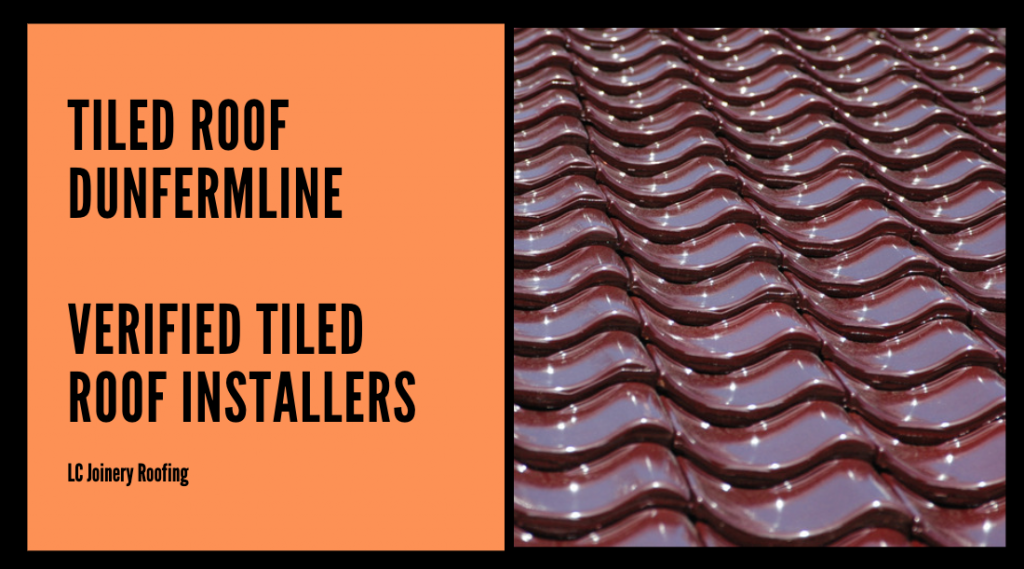 Tiled Roof Dunfermline – Verified Tiled Roof Installers