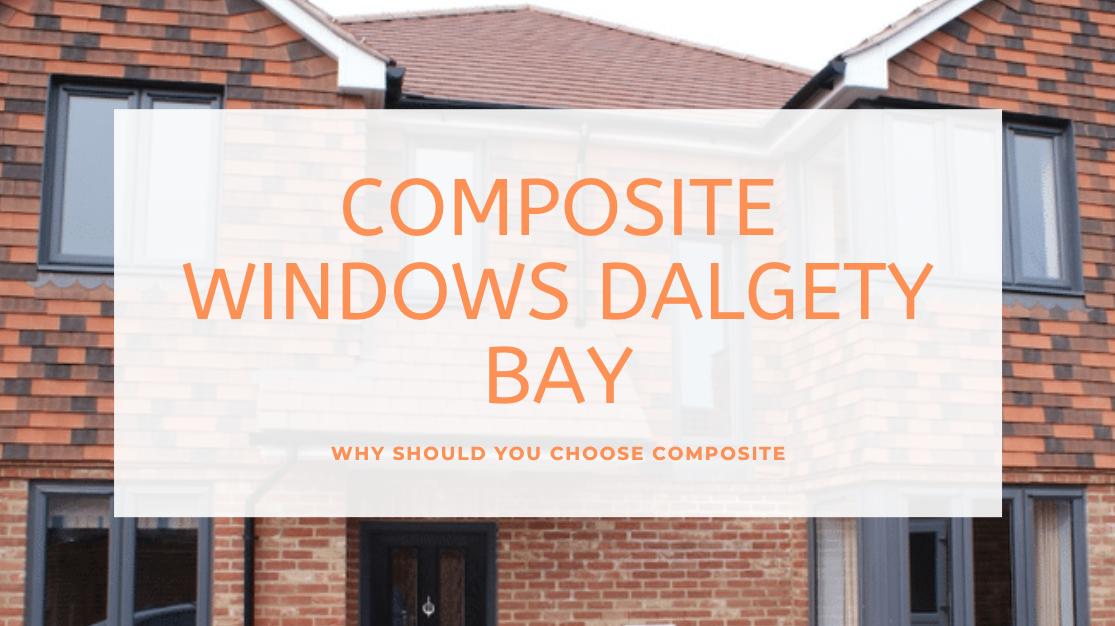 Composite Windows Dalgety Bay