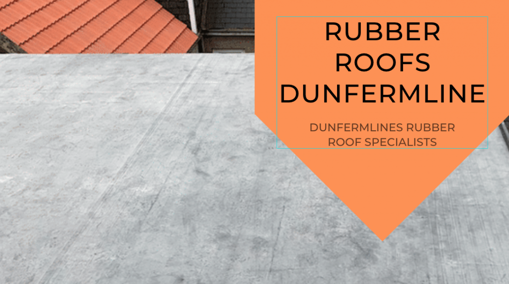 Rubber Roofs Dunfermline