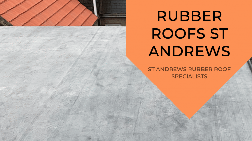 Rubber Roofs St Andrews