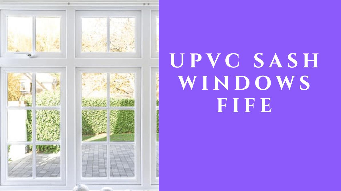 uPVC Sash Windows Fife