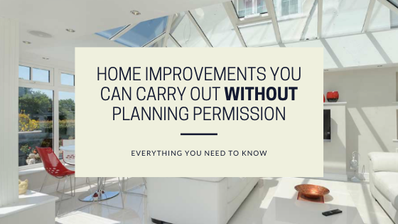 Home Improvements You Can Do Without Planning Permission