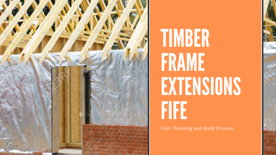 Timber Frame Extensions Fife