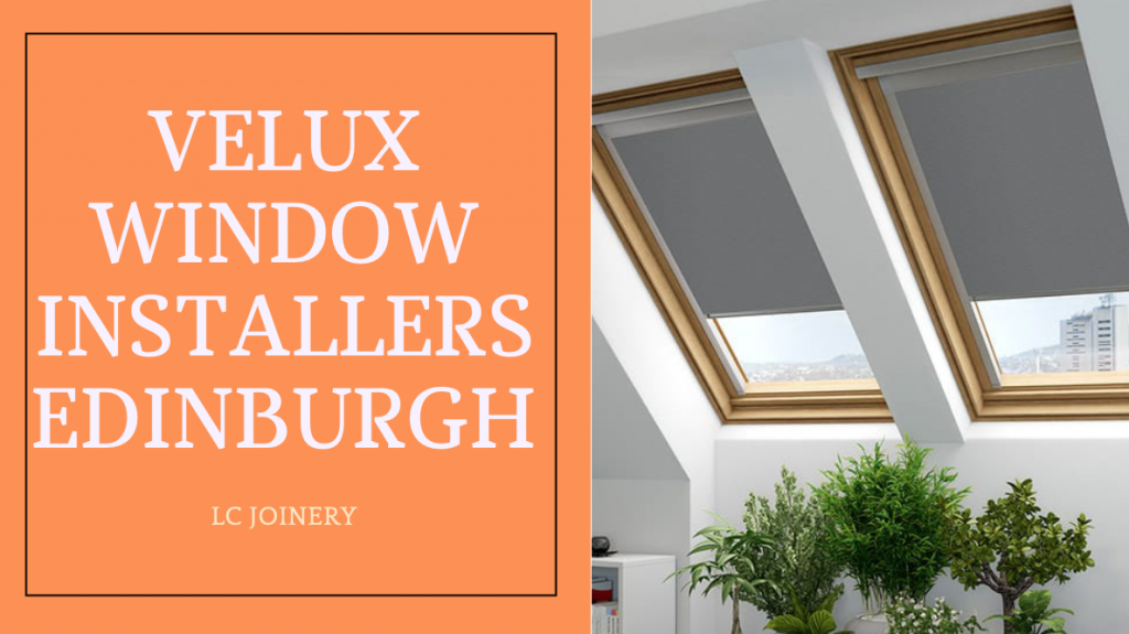 Velux Window Installer Edinburgh