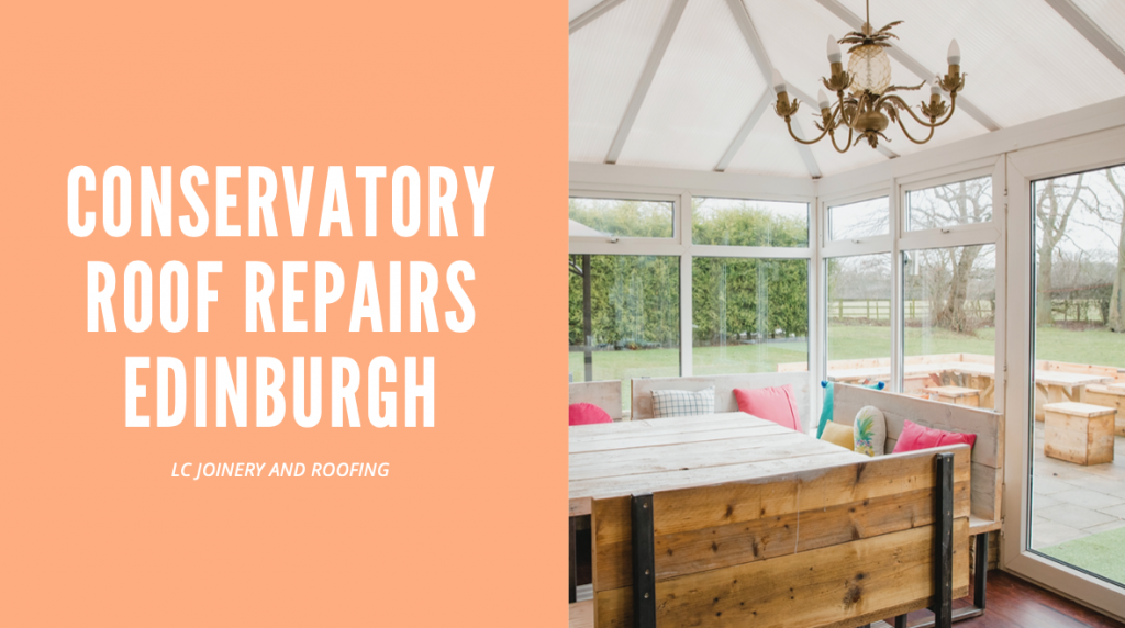 Conservatory Roof Repairs Edinburgh