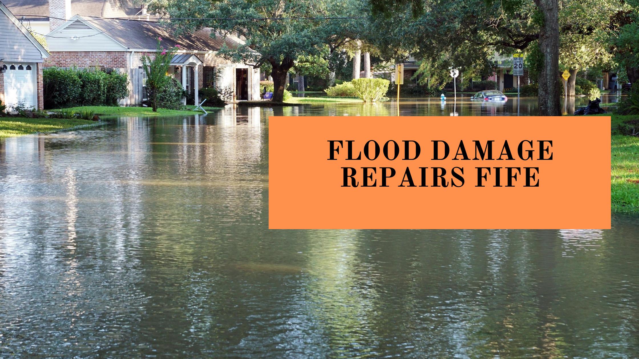 FLOOD DAMAGE REPAIRS FIFE
